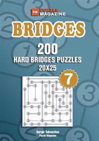Bridges - 200 Hard Bridges Puzzles 20x25 (Volume 7)