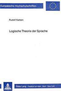 Logische Theorie Der Sprache