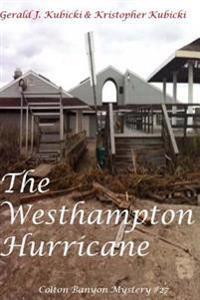 The Westhampton Hurricane: Colton Banyon Mystery #27