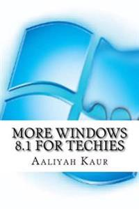 More Windows 8.1 for Techies