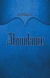 Abundance Journal: Blue 5.5x8.5 240 Page Lined Journal Notebook Diary (Volume 1)