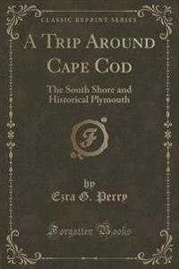 A Trip Around Cape Cod