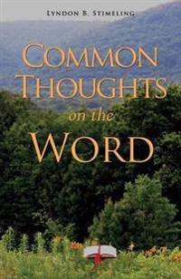Common Thoughts on the Word