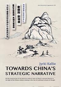 Towards Chinas Strategic Narrative