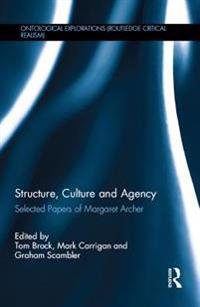 Structure, Culture and Agency
