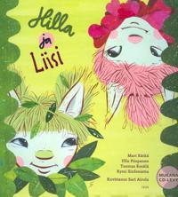 Hilla ja Liisi (+cd)