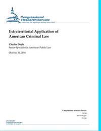Extraterritorial Application of American Criminal Law: Congressional Research Service Report 94-166