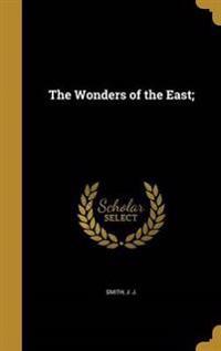 WONDERS OF THE EAST