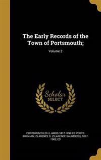 EARLY RECORDS OF THE TOWN OF P