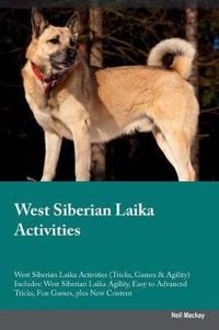 West Siberian Laika Activities West Siberian Laika Activities (Tricks, Games & Agility) Includes