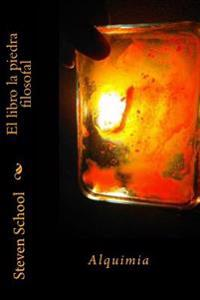 El Libro La Piedra Filosofal: Alquimia