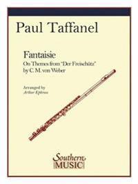 Fantaisie on the Mes from Der Freischutz: Flute
