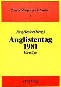 Anglistentag 1981: Vortraege