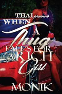 When a Thug Fall for a Rich Girl