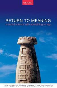 Return to meaning - a social science with something to say