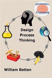 Design Process Thinking