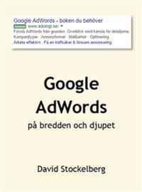 Google AdWords - på bredden och djupet