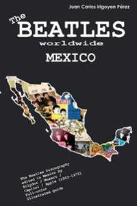 The Beatles Worldwide: Mexico