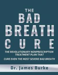 The Bad Breath Cure