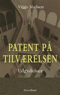 Patent på tilværelsen