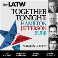 Together Tonight: Hamilton, Jefferson, Burr