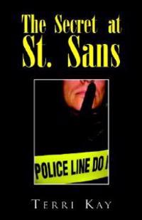 The Secret at St. Sans