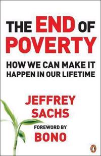 End of poverty - how we can make it happen in our lifetime