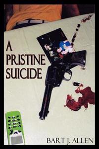 A Pristine Suicide