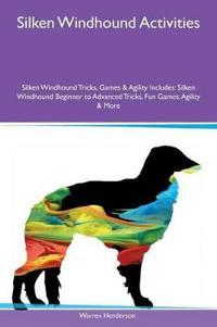 Silken Windhound Activities Silken Windhound Tricks, Games & Agility Includes