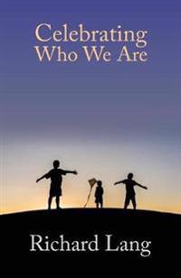 Celebrating Who We Are