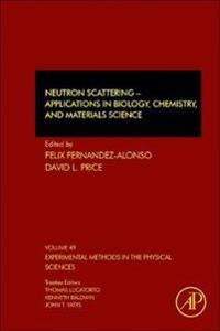 Neutron Scattering - Applications in Biology, Chemistry, and Materials Science