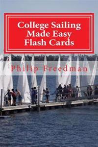 College Sailing Made Easy Flash Cards