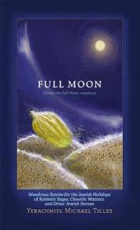 Festivals of the Full Moon