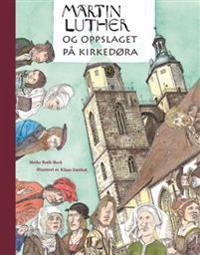 Martin Luther og oppslaget på kirkedøra