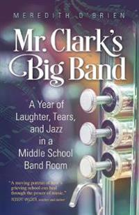 Mr. Clark's Big Band