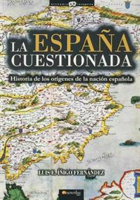 La Espana Cuestionada