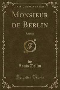 Monsieur de Berlin