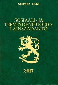 Sosiaali- ja terveydenhuoltolainsäädäntö 2017