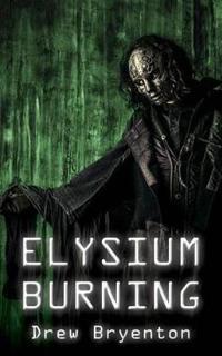 Elysium Burning