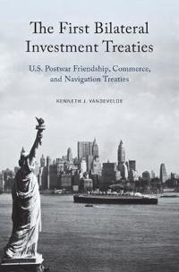 The First Bilateral Investment Treaties