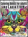 Coloring Books for Adults Relaxation: Cat Designs: Creative Cats Coloring Book Coloring Book Haven for Adults Patterns for Relaxation, Fun, and Reliev