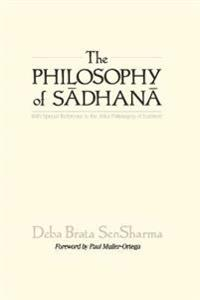 The Philosophy of Sadhana