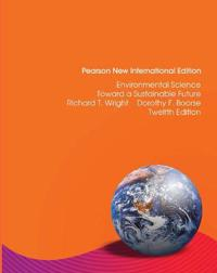 Environmental science: pearson new international edition - toward a sustain
