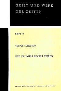 Die Frumen Edlen Puren: Untersuchung Zum Stilzusammenhang Zwischen Den Historischen Volksliedern Der Alten Eidgenossenschaft Und Der Deutschen