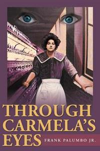 Through Carmela's Eyes
