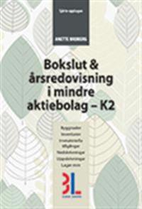 Bokslut & Årsredovisning i mindre aktiebolag K2