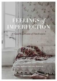 Feelings of Imperfection: The Stylish Life of Lost Places