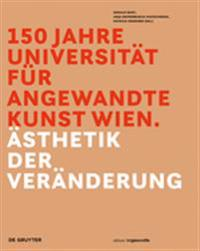 150 Jahre Universitat fur angewandte Kunst Wien