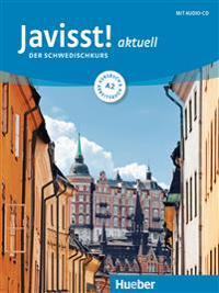 Javisst! aktuell A2. Kursbuch + Arbeitsbuch + Audio-CD