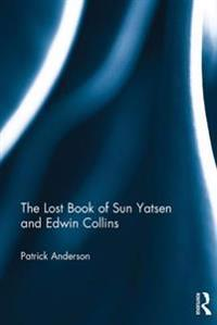 Lost Book of Sun Yatsen and Edwin Collins